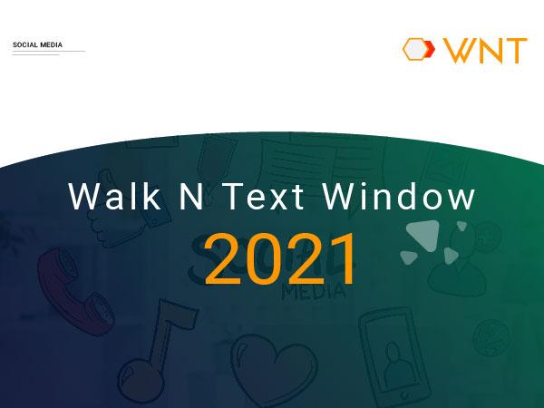 Walk n Text Window
